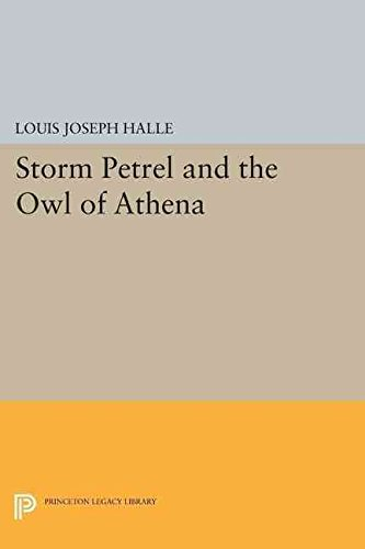 [(Storm Petrel and the Owl of Athena)] [By (author) Louis Joseph Halle] published on (March, 2015)