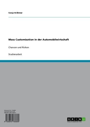 Mass Customization in der Automobilwirtschaft: Chancen und Risiken