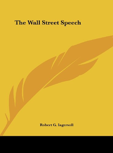 The Wall Street Speech