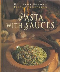Pasta Dishes (Williams-Sonoma Pasta Collection) Williams-sonoma Pasta