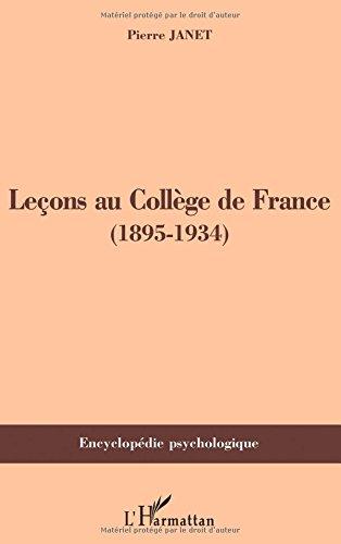 Leçons au Collège de France (1895-1934) par Pierre Janet
