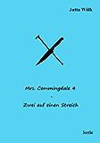 Mrs. Commingdale 4 - Zwei auf einen Streich