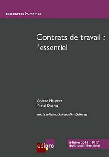 Contrat de travail : l'essentiel, 6ème Ed. par Vincent Neuprez