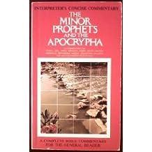 005: Interpreter's Concise Commentary: The Minor Prophets and the Apocrypha - Hosea, Joel, Amos, Obadiah, Jonah, Micah, Nahum, Habakkuk, Zephaniah, ... (The Interpreter's Concise Commentary, Vol 5)