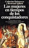 Las mujeres en tiempos de los conquistadores