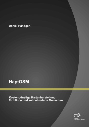 HaptOsm: Kostengünstige Kartenherstellung für blinde und sehbehinderte Menschen