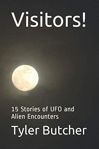 5e318d4169a2 Visitors!: 15 Stories of UFO and Alien Encounters