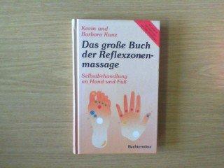 Das Große Buch Der Reflexzonenmassage