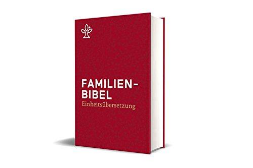 Familienbibel. Großdruck: Gesamtausgabe. Einheitsübersetzung