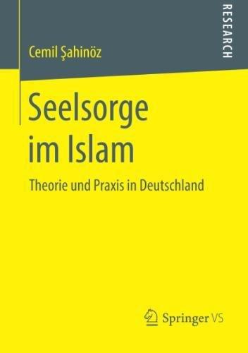 Seelsorge im Islam: Theorie und Praxis in Deutschland
