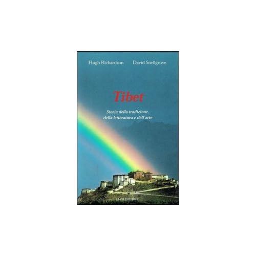 Tibet. Storia Della Tradizione, Della Letteratura E Dell'arte