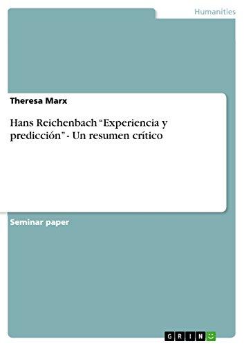 """Hans Reichenbach """"Experiencia y predicción"""" - Un resumen crítico por Theresa Marx"""