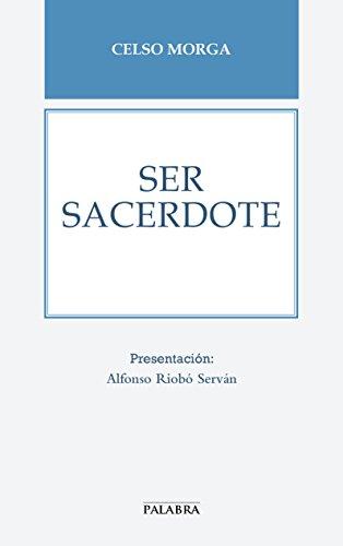 Ser sacerdote (Libros Palabra nº 64)