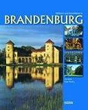 Brandenburg - Schlösser und Herrenhäuser - Roger Rössing, Paul Mahrt