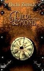 Die Chroniken von Waldsee, Band 3: Perlmond
