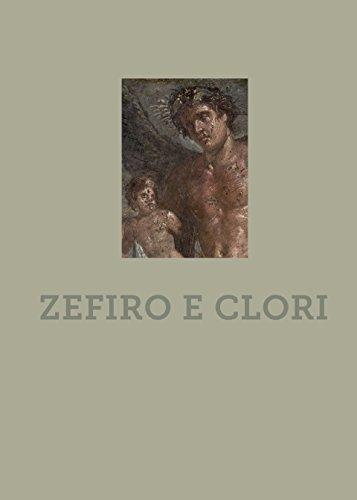 Zefiro e clori. Ediz. a colori (Oggetti rari e preziosi al MANN) por Valeria Sampaolo