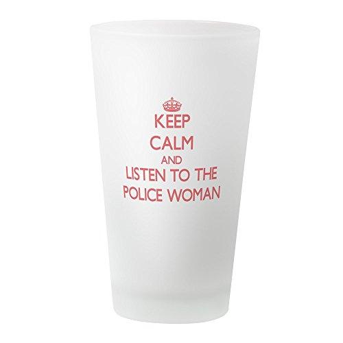 CafePress-Keep Calm and Listen To The Police Frau trinken, Pint-Glas, 16oz Trinkglas frosted (Kostüm Frau Police Officer)