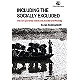 Including the Socially Excluded: India's Experience with Caste, Gender and Poverty