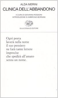Clinica dell'abbandono (Collezione di poesia) por Alda Merini