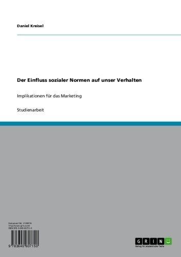 Der Einfluss sozialer Normen auf unser Verhalten: Implikationen für das Marketing (Verkauf Für Kreisel)
