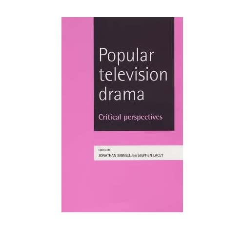[(Popular Television Drama: Critical Perspectives )] [Author: Jonathan Bignell] [Oct-2005]
