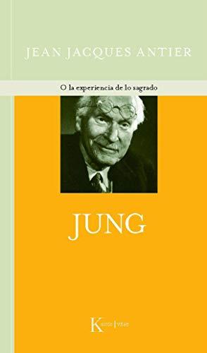 Jung O La Experiencia De Lo Sagrado (Kairós Vitae)
