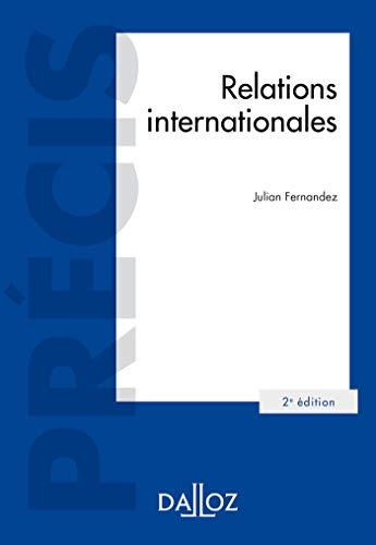 Relations internationales - 2e éd. par Julian Fernandez