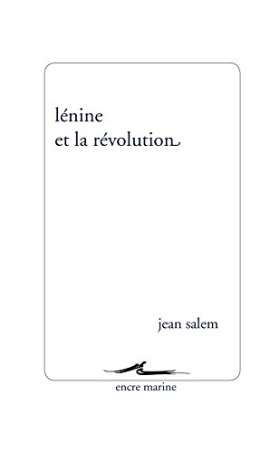 Lnine et la rvolution