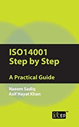 By Naeem Sadiq Iso14001 Step by Step: A Practical Guide [Paperback]