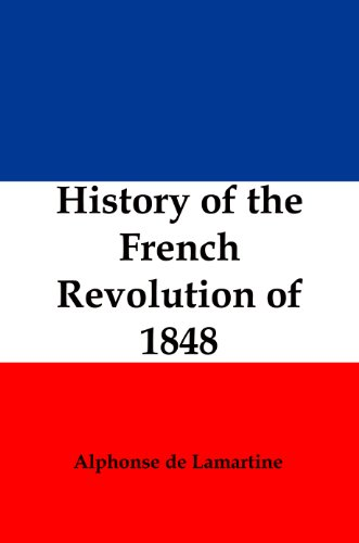 History of the French Revolution of 1848 (English Edition)