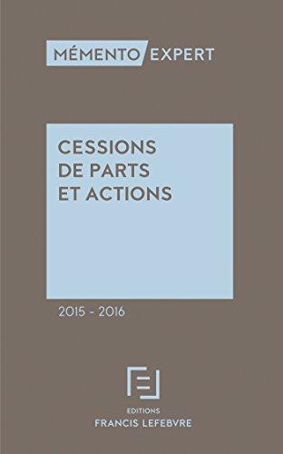 Mémento Cessions de parts et actions 2015-2016