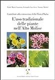 Image de L'uso tradizionale delle piante nell'alto Molise. Contributo alla conoscenza della flora d'Italia
