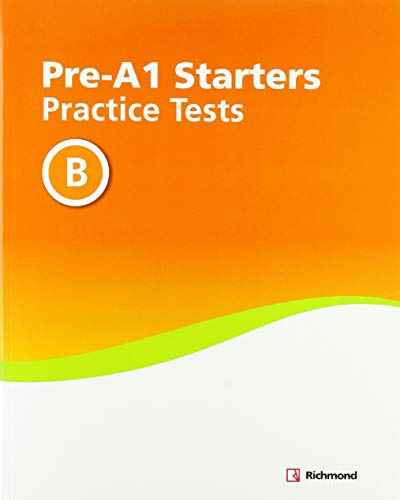 PRACTICE TESTS PRE-A1 STARTERS B