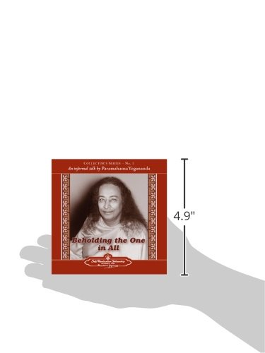 Beholding the One in All: An Informal Talk by Paramahansa Yogananda (Collector's Series)