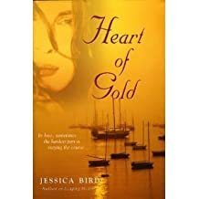 Heart of Gold by Jessica Bird (2003-08-01)