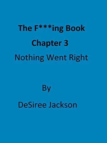 the-fing-book-chapter-3-nothing-went-right-english-edition