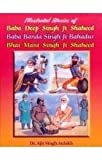 Illustrated Stories of Baba Deep Singh Ji Shaheed - Baba Banda Singh Ji Bahadur - Bahi Mani Singh Ji Shaheed