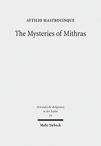 The Mysteries of Mithras: A Different Account (Orientalische Religionen in der Antike Book 24) (English Edition)