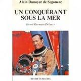 Un conquérant sous la mer, Henri-Germain Delauze