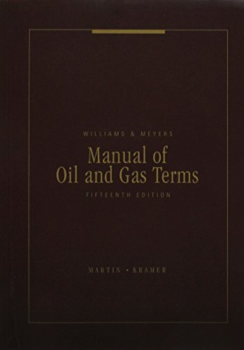 manual-of-oil-and-gas-terms-by-originally-by-howard-r-williams-and-the-late-charles-j-meyers-2012-12