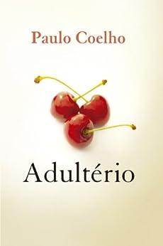 Adultério (Portuguese Edition) von [Coelho, Paulo]