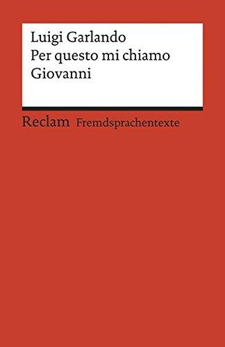Per questo mi chiamo Giovanni (Reclams Universal-Bibliothek)