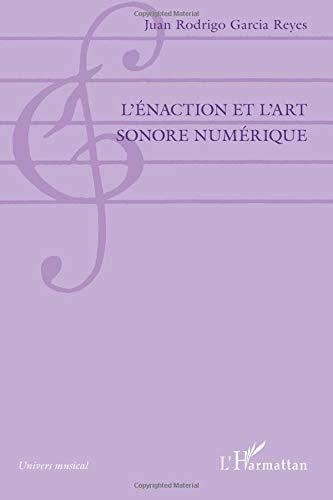 L'énaction et l'art sonore numérique