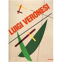 Luigi Veronesi. Rationalistische Abstraktion 1927-1996. Catalogo della mostra (Darmstadt, 1997). Ediz. tedesca e inglese