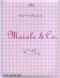 Maiale & Co.. Ediz. illustrata