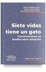 Siete vidas tiene un gato: Conversaciones en familia sobre adopción