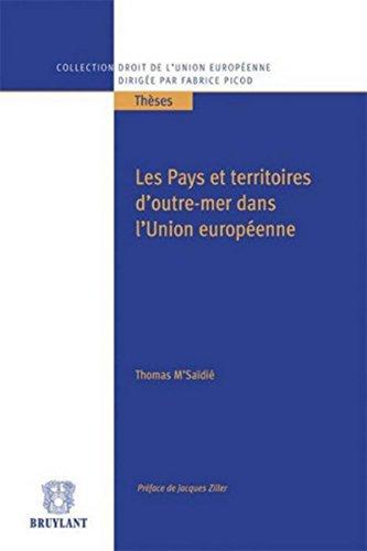 Les Pays et territoires d'outre-mer dans l'Union européenne par Thomas M'saïdié