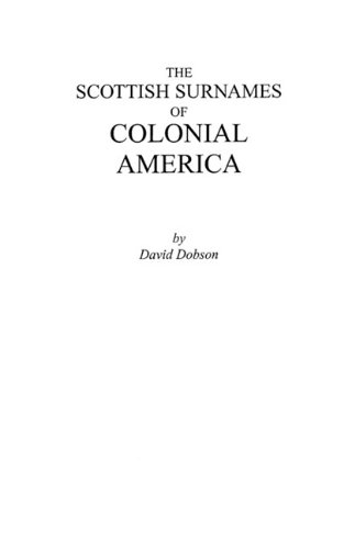 The Scottish Surnames of Colonial America