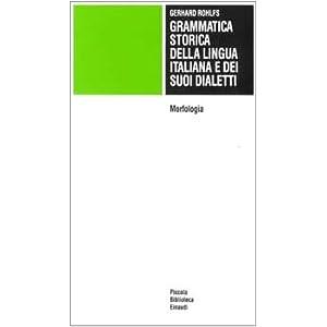 Grammatica storica della lingua italiana e dei suo