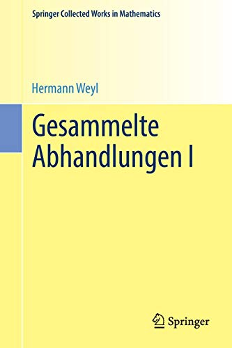 Gesammelte Abhandlungen I (Springer Collected Works in Mathematics)